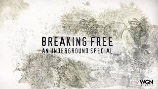 Breaking Free An Underground Special
