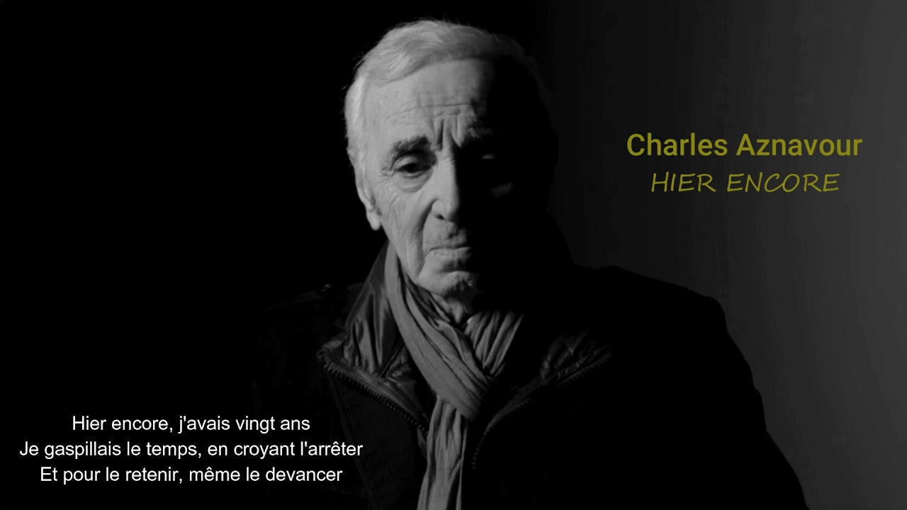 Charles Aznavour - Hier encore - YouTube