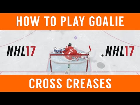 NHL 17 – How to Play Goalie: Cross Crease and One Timers (Intermediate Tips)