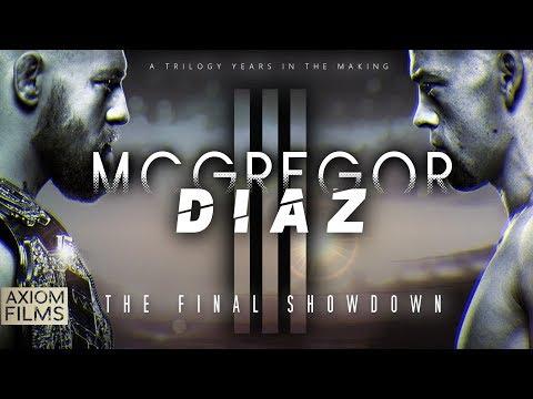 "CONOR MCGREGOR VS. NATE DIAZ 3 ""FINAL SHOWDOWN"" (HD) PROMO, TRILOGY 2019, EXTENDED TRAILER, UFC, MMA"
