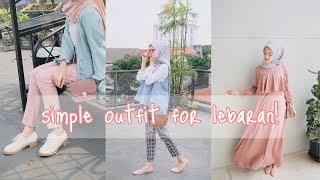 Download OUTFIT SIMPLE UNTUK LEBARAN - CLOTHING HAUL   saritiw Mp3