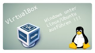 Tutorial #15: Windows unter Ubuntu/Linux ausführen | VirtualBox