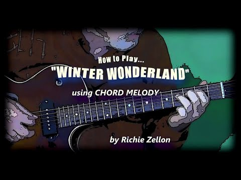 Play Winter Wonderland with Chord Melody