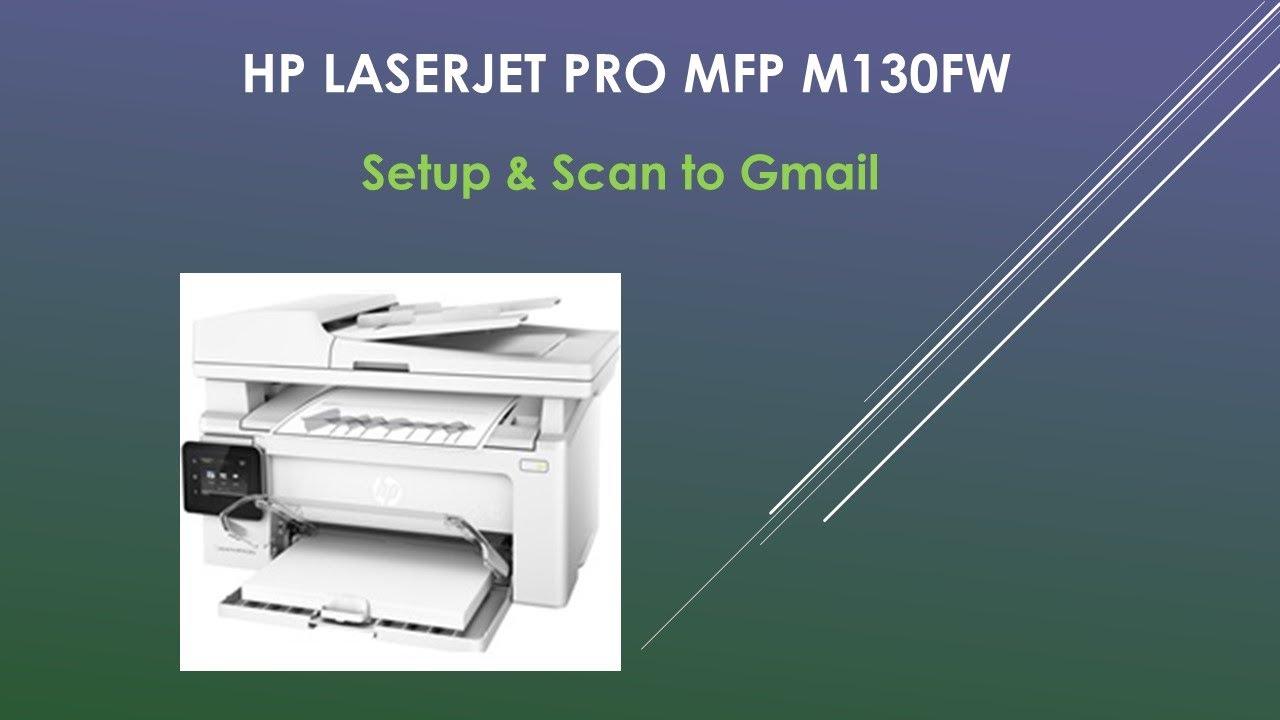 HP LaserJet Pro MFP M130fw Scan to Gmail
