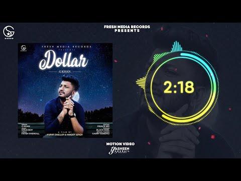 Dollar  G Khan Ft .garry Sandhu  Full Song  Fresh Media Records
