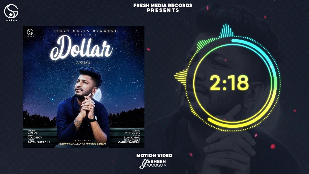 Dollar | G Khan ft .Garry Sandhu | Full Song | Fresh Media Records