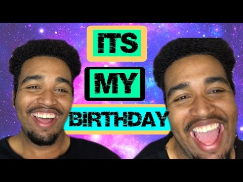 TODAY IS MY BIRTHDAYY(even though it says tomorrow in the video)