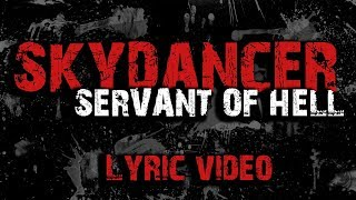 SKYDANCER - Servant of Hell (Official lyric video)