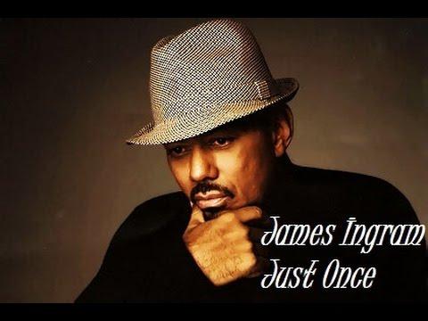 James Ingram - Just On...