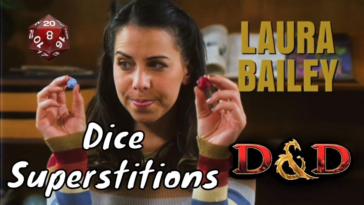 Laura Bailey's D&D Dice Superstitions aren't Unique