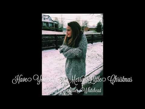 Have Yourself A Merry Little Christmas by Amber Whitehead