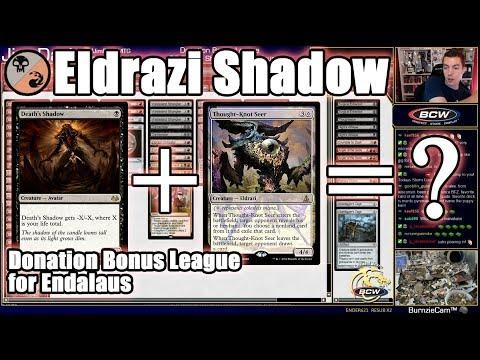 What Happens When You Put Death's Shadow in an Eldrazi Deck? Donation Bonus League for Endalaus