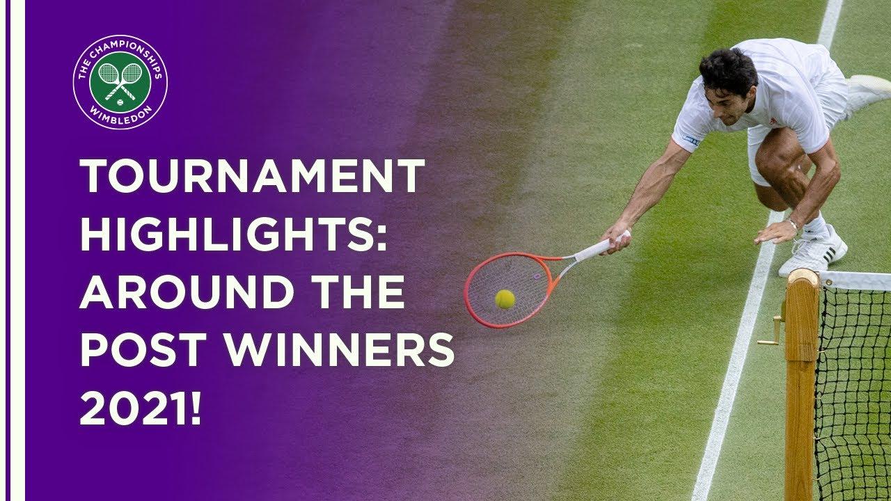 Tournament Highlights | Around The Post Winners | Wimbledon 2021