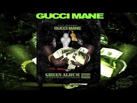 Gucci Mane Ft. Migos/Young Thug -1017 [Green Album Mixtape]