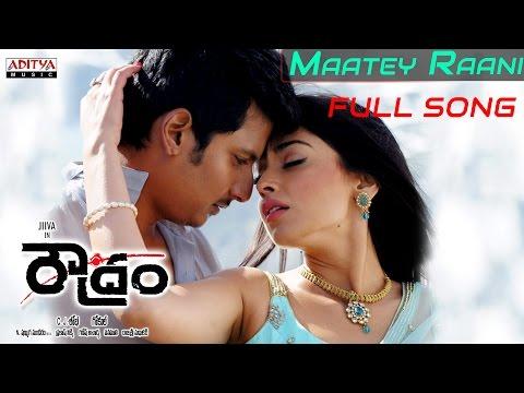 Roudram Telugu Movie || Maatey Raani Full Song || Jeeva, Shreya