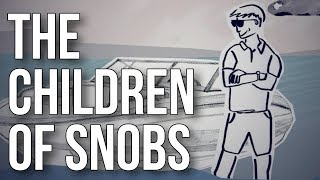 The Children of Snobs