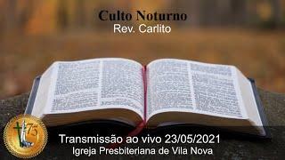 Culto Noturno - 23/05