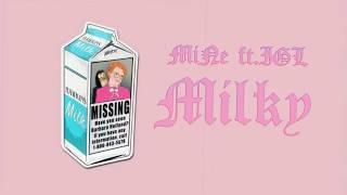 Milky - MiNe ft.I.G.L (Beat by: Lezter) (Prod: MiNe