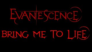 Evanescence-Bring Me To Life Lyrics (Fallen)