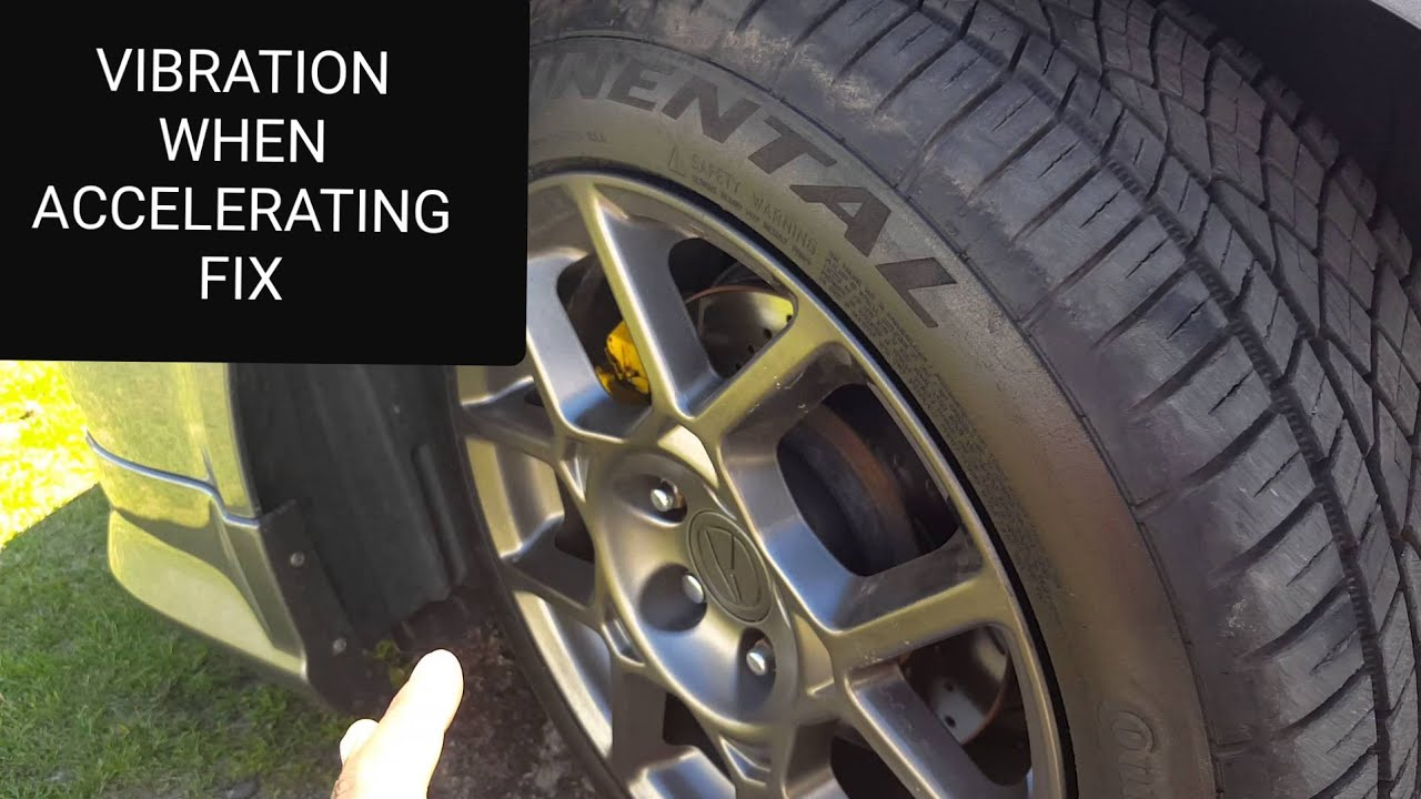 HOW TO FIX VIBRATION WHILE ACCELERATING TUTORIAL