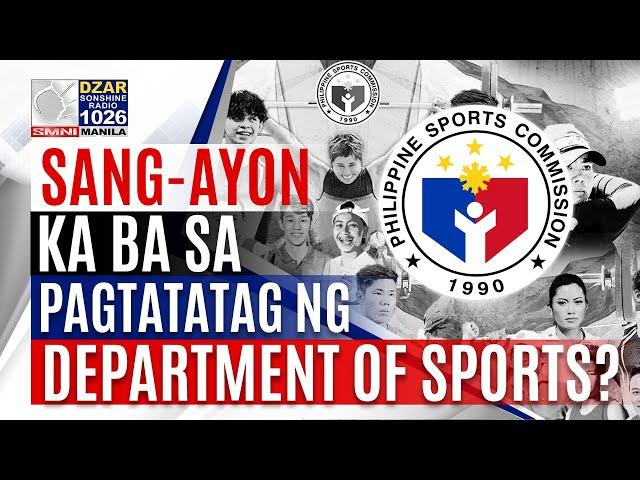 OPINYON MO: Sang-ayon ka ba sa pagtatatag ng Department of Sports?
