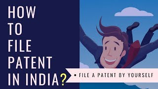 How to File a Patent in India ? | Complete Specification | Provisional filing | Self Filing.