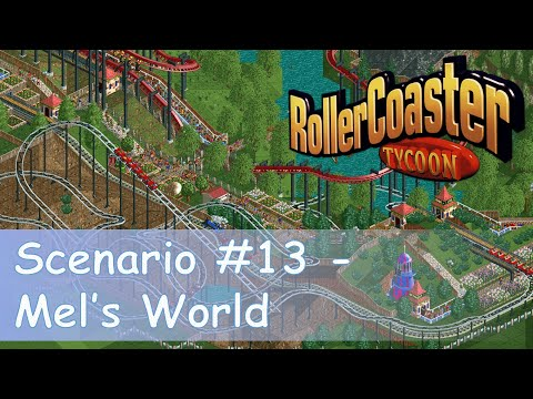RollerCoaster Tycoon || Park Playthrough: Mel's World |