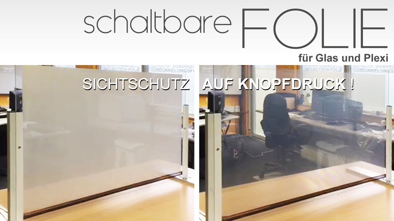 schaltbare folie f r tempor ren sichtschutz auf glas youtube. Black Bedroom Furniture Sets. Home Design Ideas