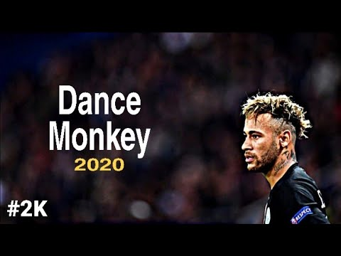 Neymar JR ▪︎2K   Dance Monkey  Tones And I  Skills And Goals  2020