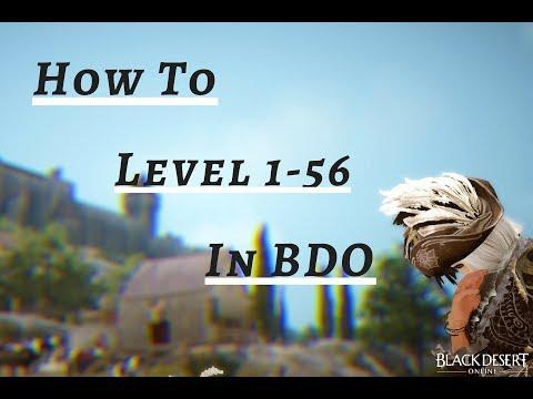 How To Level 1-56 BDO! Black Desert Online 2018
