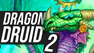 I Improved my Winrate to 100% - Dragon Druid P.2 | Standard