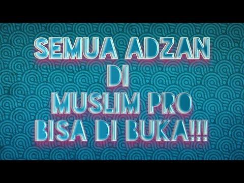 [TUTORIAL]Adzan Di Muslim Pro Gratis Semua ???