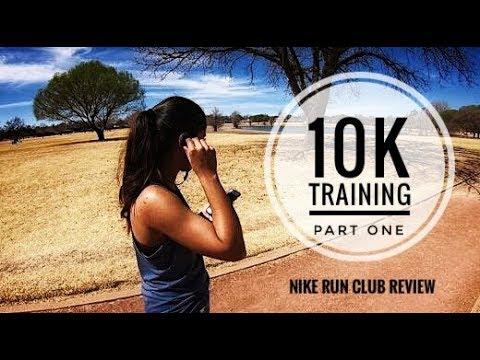 10K Training- Part 1 (Reviewing the Nike Run Club App)