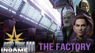 The KETRACEL WHITE Factory   Star Trek Online Story Series E25