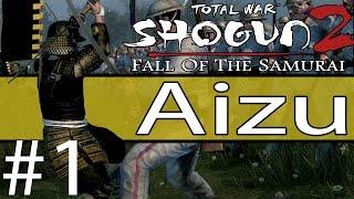 Total War: Shogun 2 Fall of The Samurai Aizu Domination Campaign #1