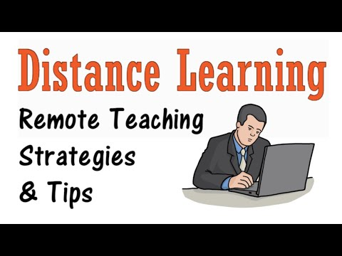 Distance Learning: Remote Teaching Strategies