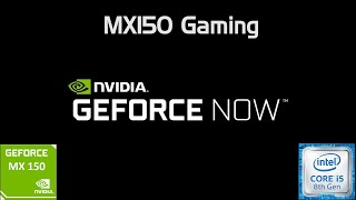 How To Install And Play Any Games On Any Pc! - Geforce Now Mx150 Gaming