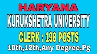HARYANA NEW VACANCY 2019, KURUKSHETRA UNIVERSITY , CLERK 198 POSTS
