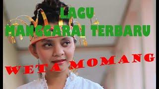 lagu Manggarai- Weta Momang (Officyal Audio Mp3)