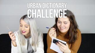 URBAN DICTIONARY CHALLENGE | EllieLicka