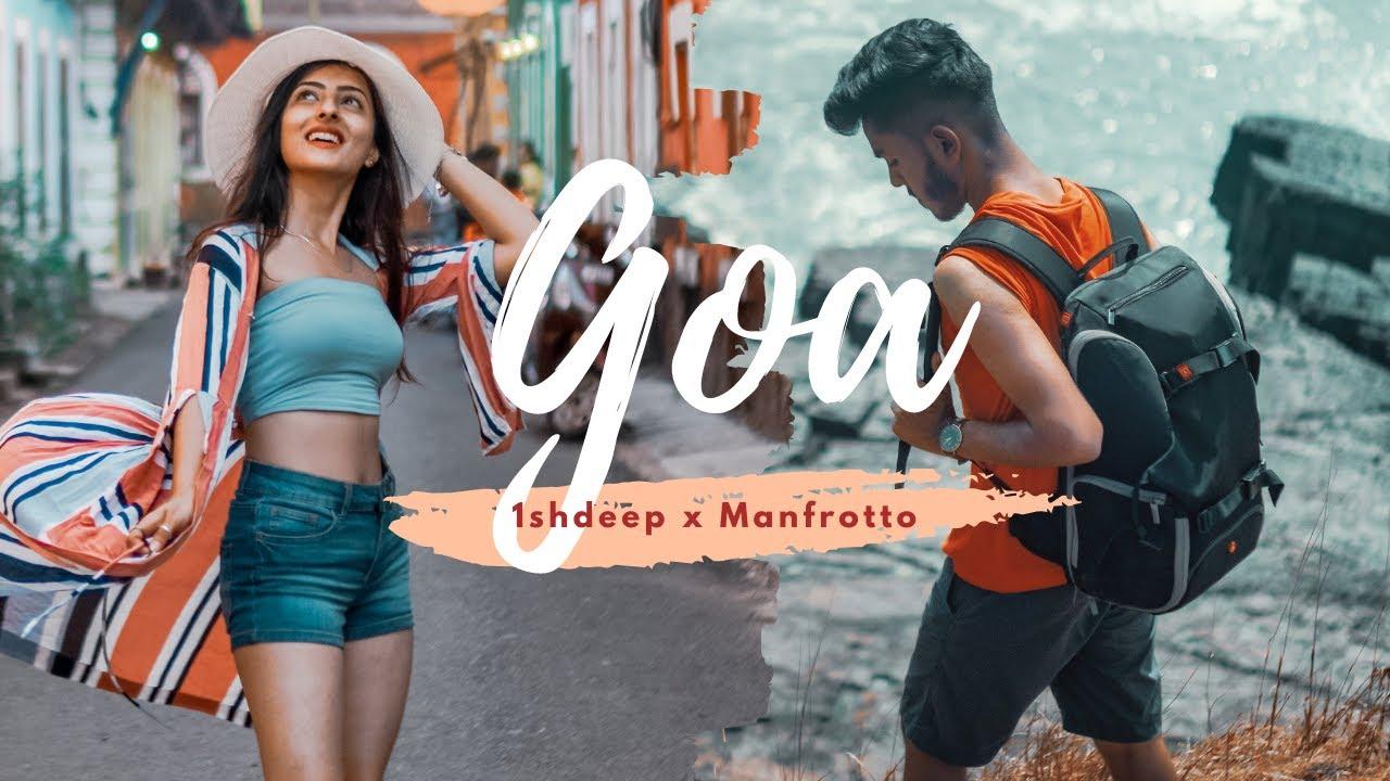 GOA : 1shdeep x Manfrotto || Goa Cinematic Travel Video