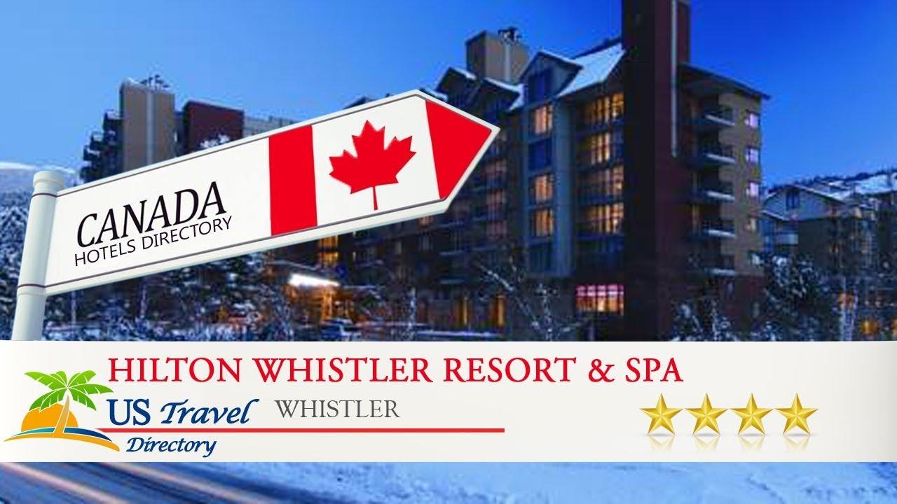 hilton whistler resort spa whistler hotels canada