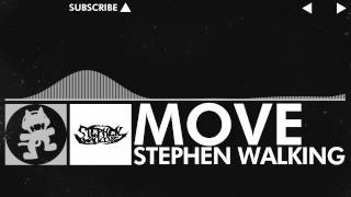 [Glitch Hop / 110BPM] - Stephen Walking - Move [Monstercat Release]