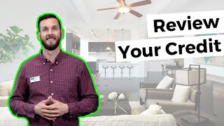 Home Buyer Tips: Review Your Credit Early! #movemetotx
