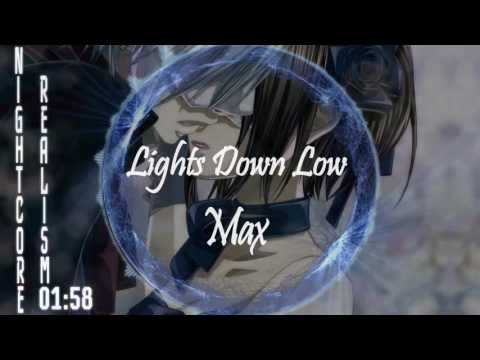 Nightcore ~ Lights Down Low (Not Your Dope Remix)