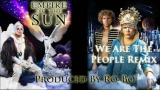 We Are the People Ro-Bo REMIX NEW 2010