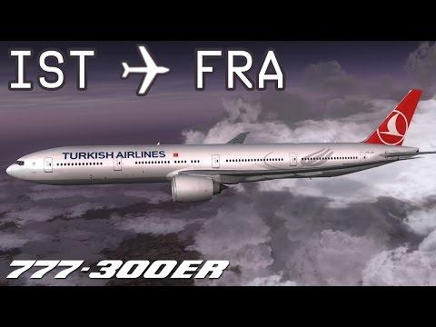 [FSX] Istanbul to Frankfurt | THY1597 | Turkish Airlines | PMDG 777-300ER | IVAO