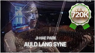 박지혜 바이올리니스트 Auld Lang Syne(석별의 정)-Violinist Ji-Hae Park