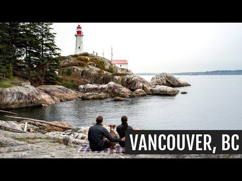 Vancouver, BC: Hiking + Our Craziest Camping Experience!
