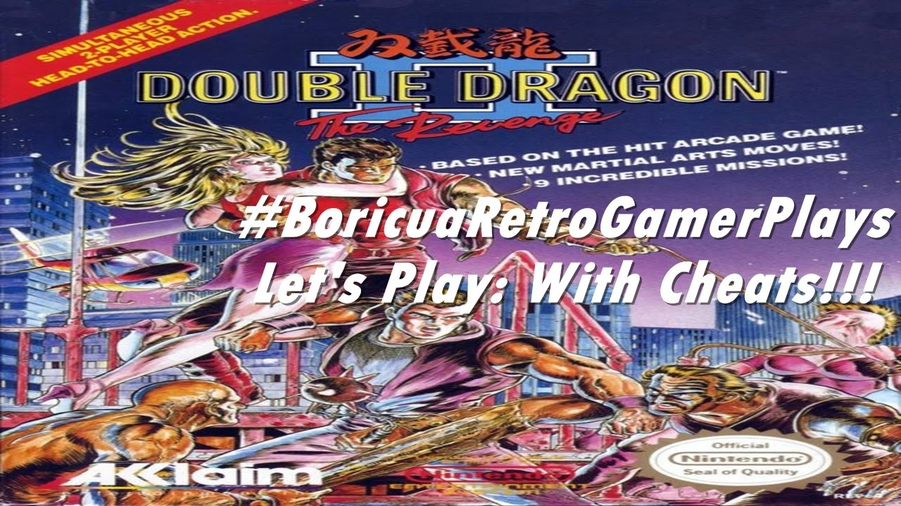 Let S Play Double Dragon Ii The Revenge With Cheats Youtube